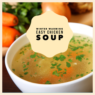Winter Warming Easy Chicken Soup